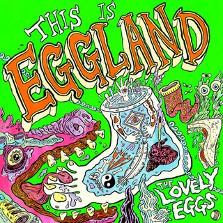 The Lovely Eggs_ This is Eggland